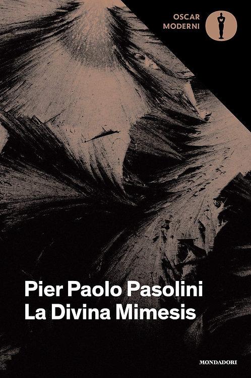 La Divina Mimesis di Pier Paolo Pasolini