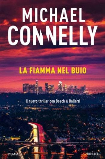 La fiamma nel buio di Michael Connelly