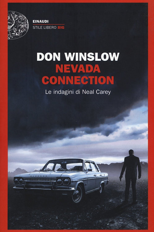 Nevada connection. Le indagini di Neal Carey di Don Winslow