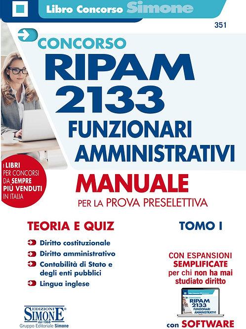 Concorso Ripam 2133. Funzionari amministrativi. Tomo I