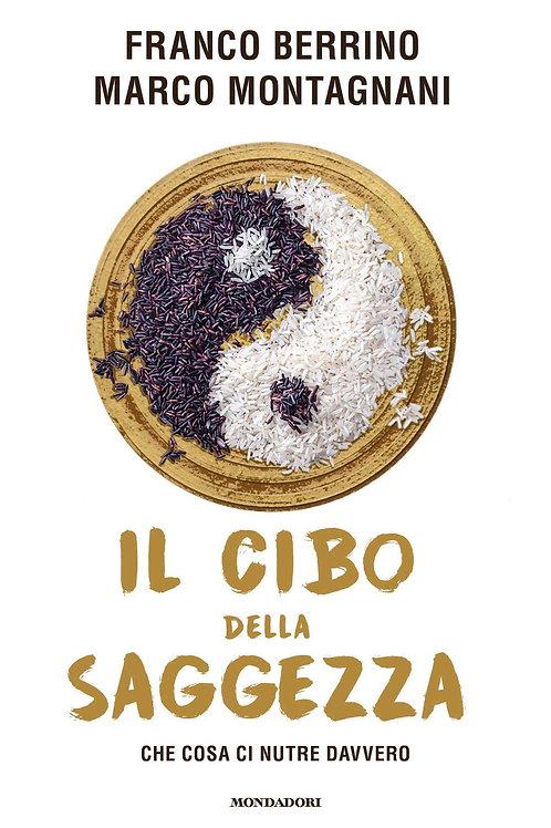 Il cibo della saggezza di Franco Berrino e Marco Montagnani
