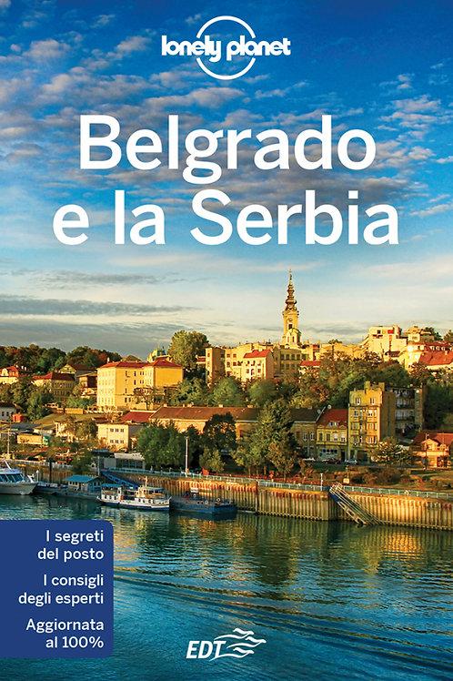 Belgrado e la Serbia Guida di viaggio 1a edizione - Luglio 2017