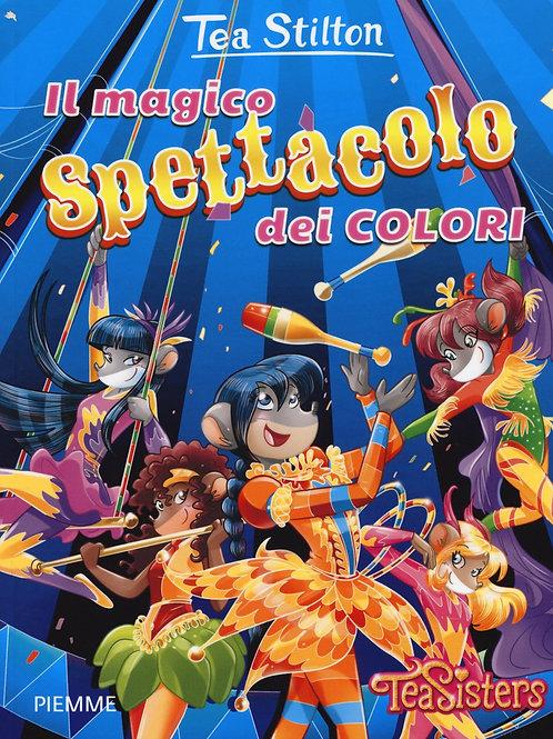 Il magico spettacolo dei colori di Tea Stilton