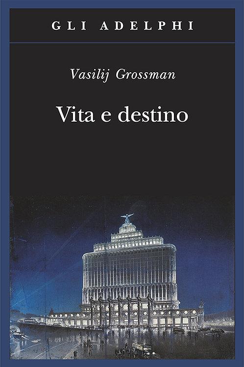 Vita e destino di Vasilij Grossman