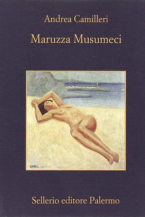 Maruzza Musumeci di Andrea Camilleri - Sellerio