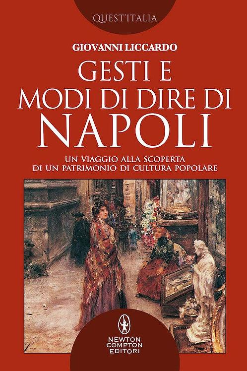 Gesti e modi di dire di Napoli di Giovanni Liccardo
