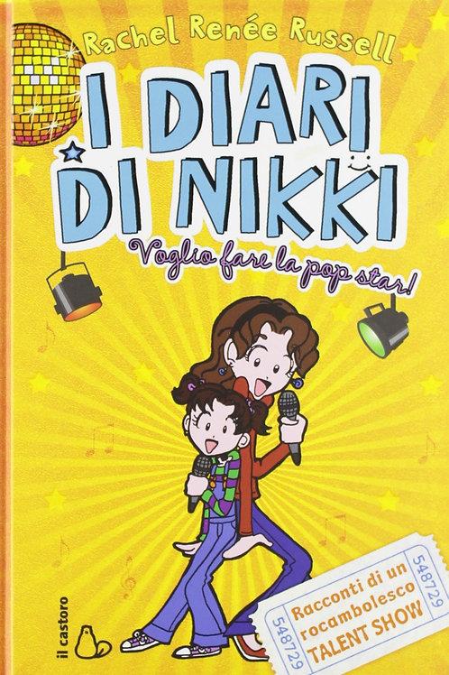 Voglio fare la popstar! I diari di Nikki di Rachel Renée Russell - Il Castoro