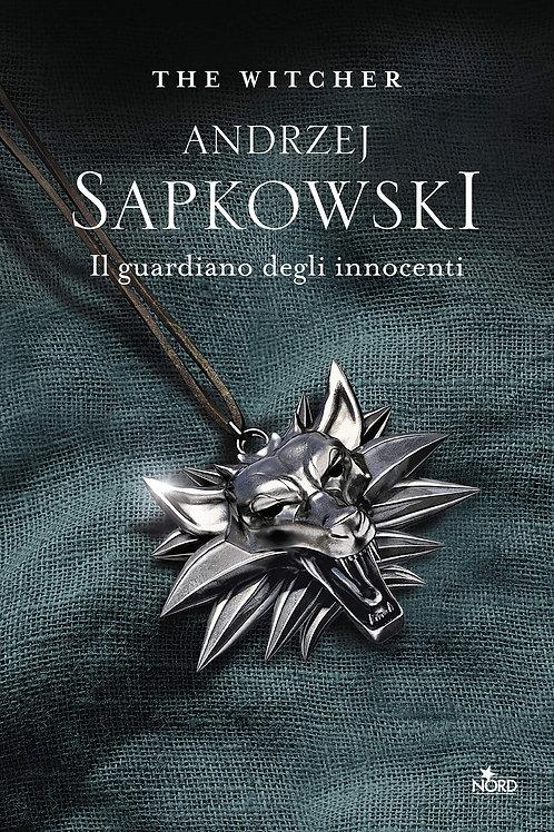 Il guardiano degli innocenti. The Witcher: 1 di Andrzej-Sapkowski