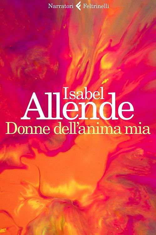 Donne dell'anima mia di Isabel Allende