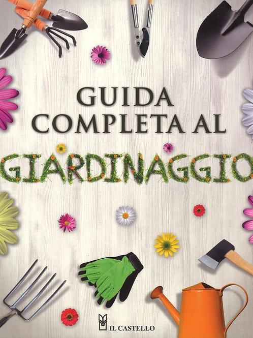 Guida completa al giardinaggio