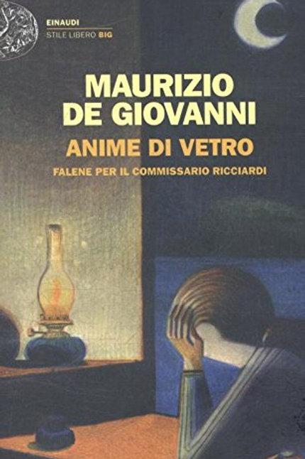 Anime di vetro di Maurizio de Giovanni - Einaudi
