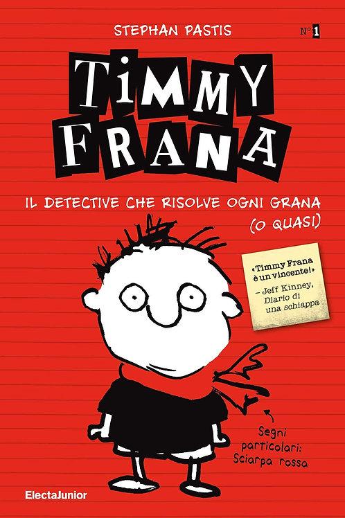 Timmy frana. Vol. 1 di Pastis Stephan