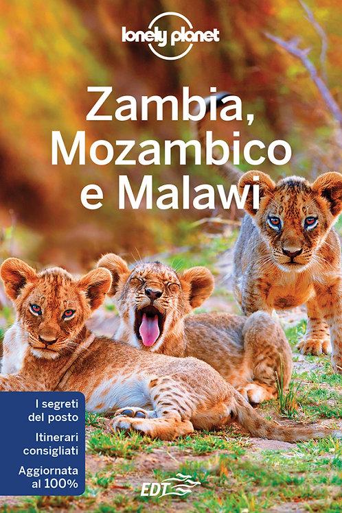 Zambia, Mozambico e Malawi Guida di viaggio 3a edizione - Gennaio 2018