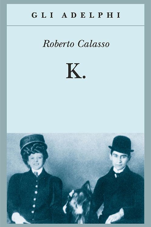 K. di Roberto Calasso