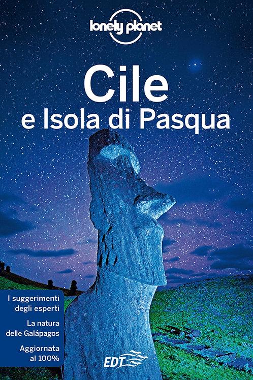 Cile e Isola di Pasqua Guida di viaggio 9a edizione - Aprile 2019
