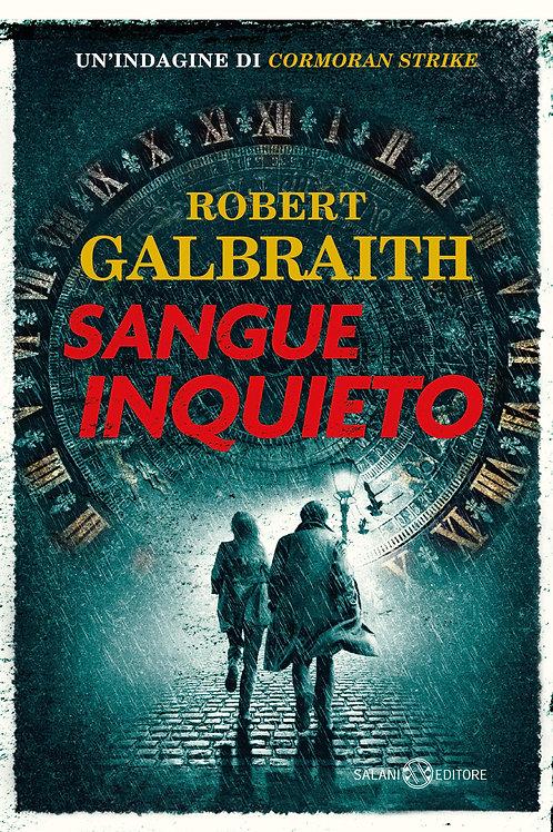 Sangue inquieto di Robert Galbraith