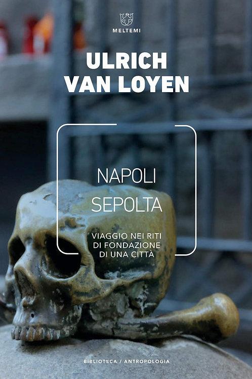 Napoli sepolta di Ulrich Van Loyen