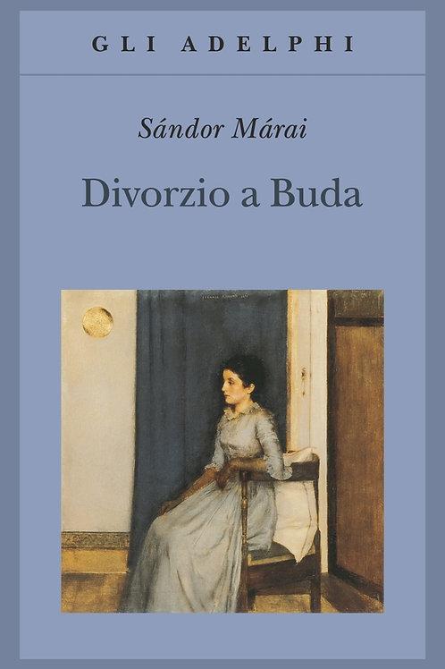 Divorzio a Buda di Sandor Marai