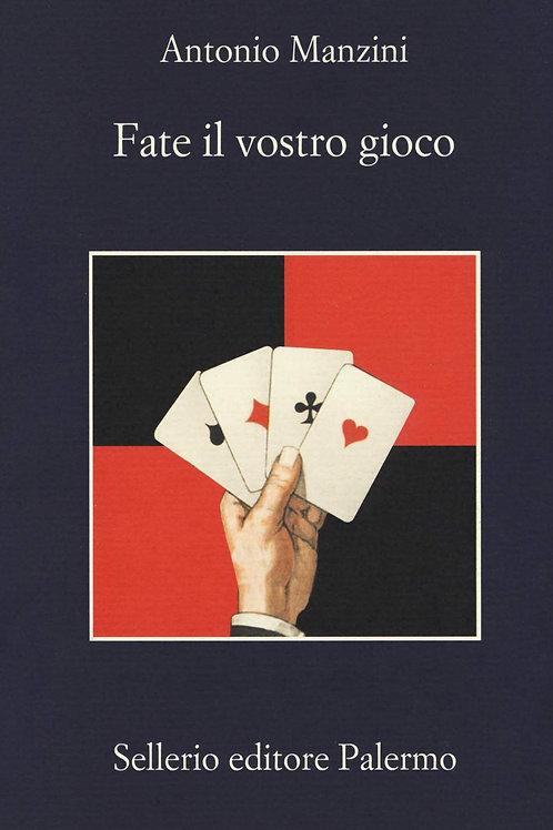 Fate il vostro gioco di Antonio Manzoni
