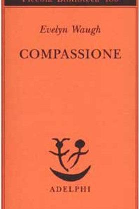 Compassione di Evelyn Waugh