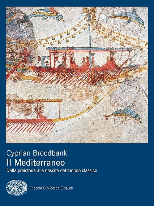 Mediterraneo di Broodbank Cyprian