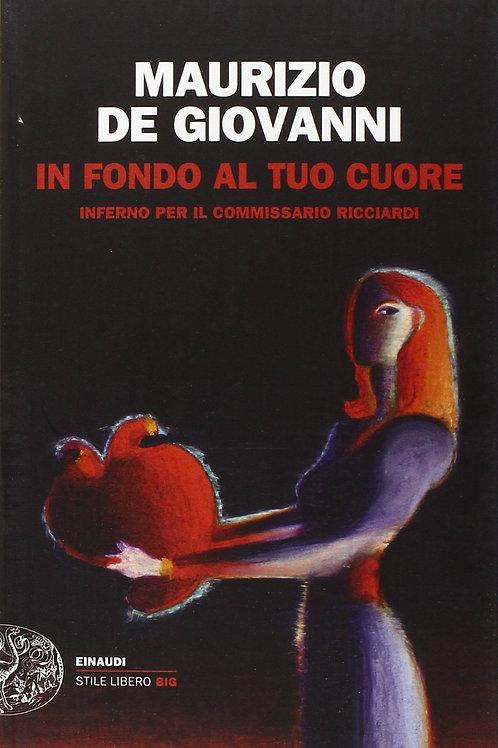 In fondo al tuo cuore di Maurizio de Giovanni