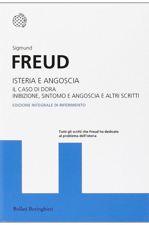 Isteria e angoscia. Il caso di dora...di Sigmund Freud