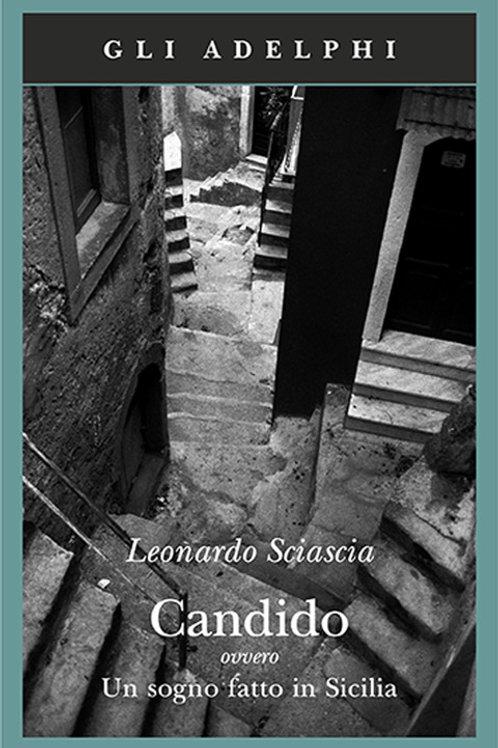 Candido ovvero un sogno fatto in sicilia di Leonardo Sciascia