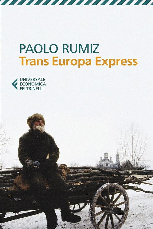 Trans Europa Express di Paolo Rumiz
