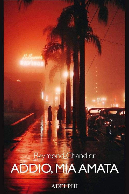 Addio, mia amata di Raymond Chandler