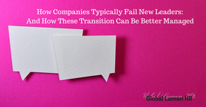 How Companies Typically Fail Newly Promoted Leaders - And How These Transitions Can Be Better Manage