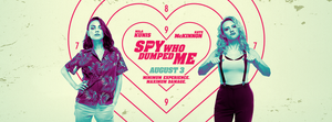 FILE PHOTO: A Poster of THE SPY WHO DUMPED ME (2018; Dir. Susanna Fogel).  ©Imagine Entertainment