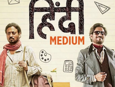 Film Review: Hindi Medium (2017) - Class Conflict and Resolution in School Admission Issues