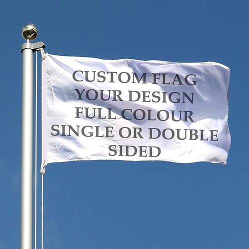 YOUR OWN CUSTOM DESIGNED FLAG
