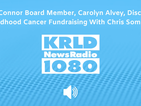 TeamConnor Board Member, Carolyn Alvey, Discusses Childhood Cancer Fundraising With Chris Sommer