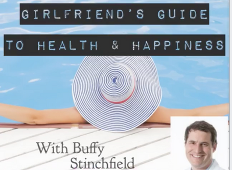 Recent Interview on Girlfriend's Guide to Health and Happines with Buffy Stinchfield