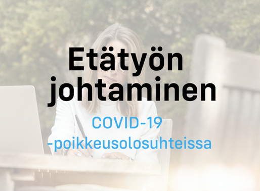Etätyön johtaminen COVID-19 -poikkeusolosuhteissa
