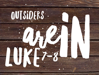 Worship Series: Outsiders are In