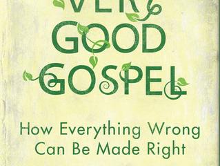Fall Book Study: The Very Good Gospel