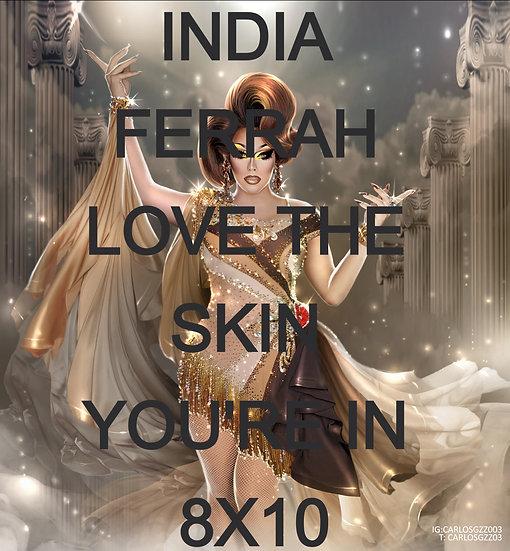"""India Ferrah """"Love the Skin You're In"""" 8x11"""