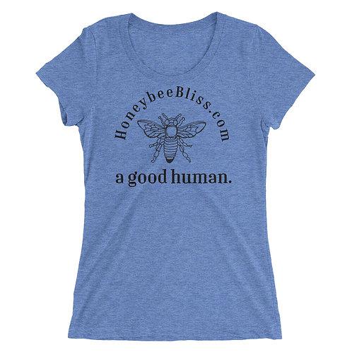 BEE a good human Ladies' short sleeve t-shirt