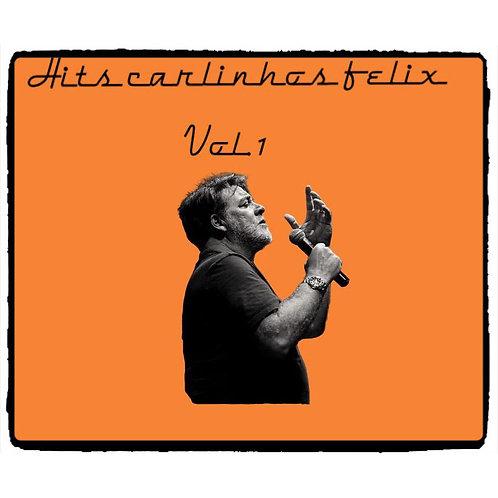Carlinhos Felix Hits Vol1(Pen DRIVE)