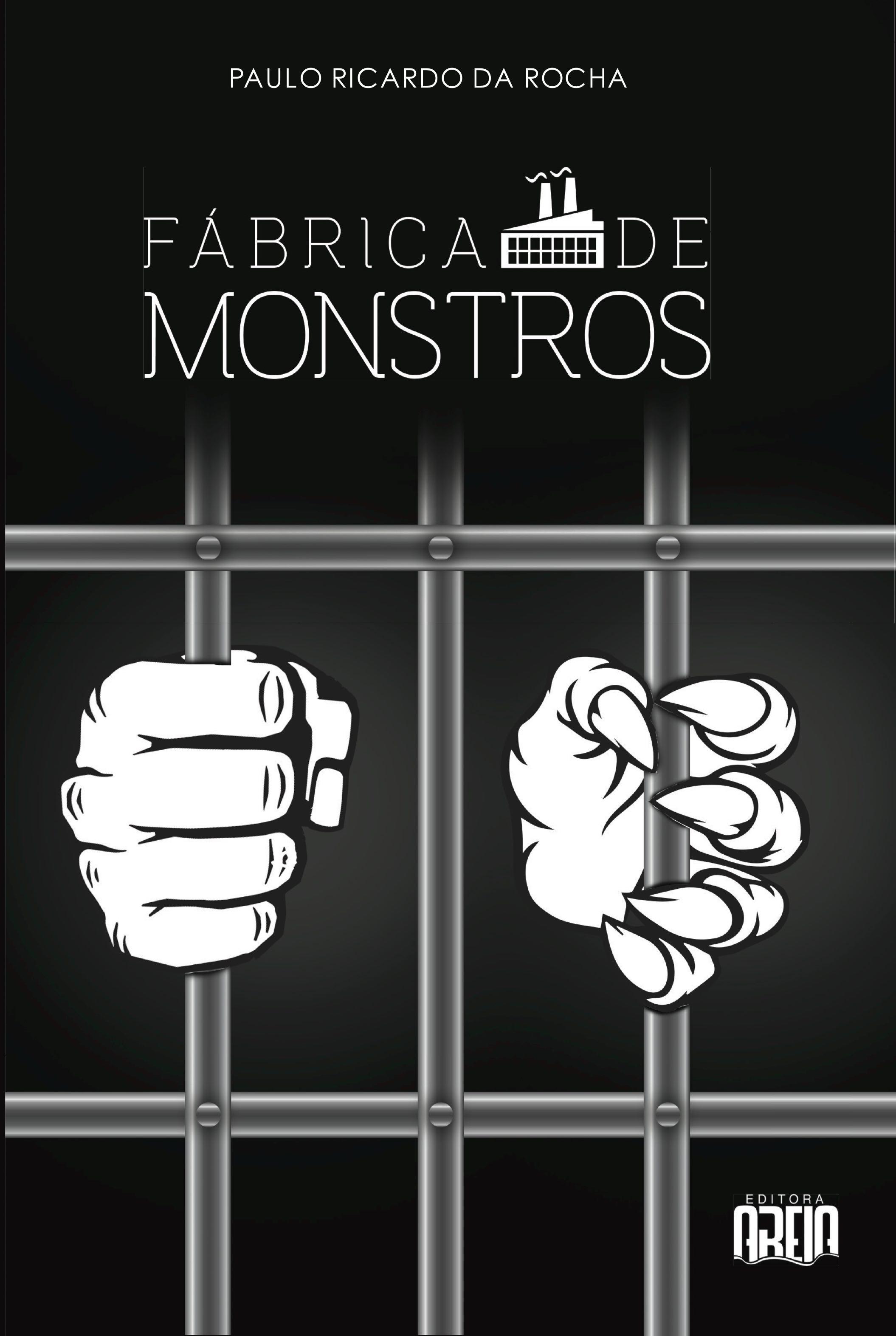 A fábrica de monstros