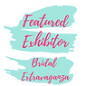 Bridal Extravaganza Featured Exhibitor (