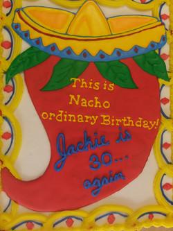Nacho Ordinary birthday