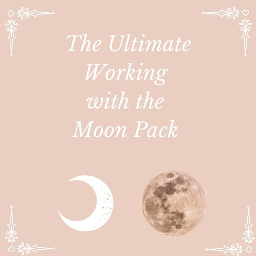 The Ultimate Working with the Moon Pack