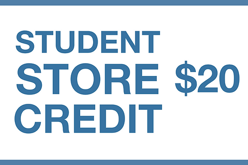 Student Store Credit ($20)
