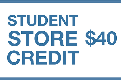Student Store Credit ($40)