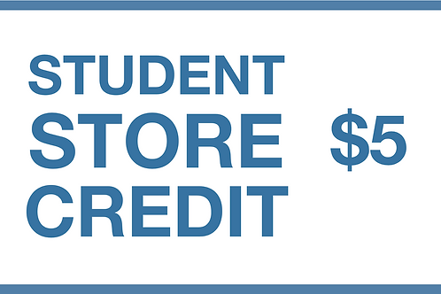 Student Store Credit ($5)
