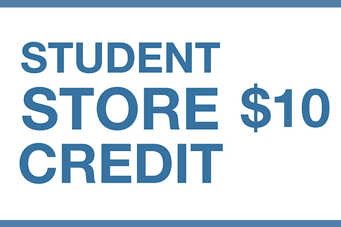 Student Store Credit ($10)